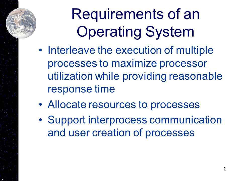 Requirements of an Operating System