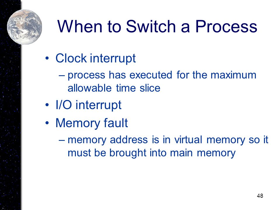 When to Switch a Process