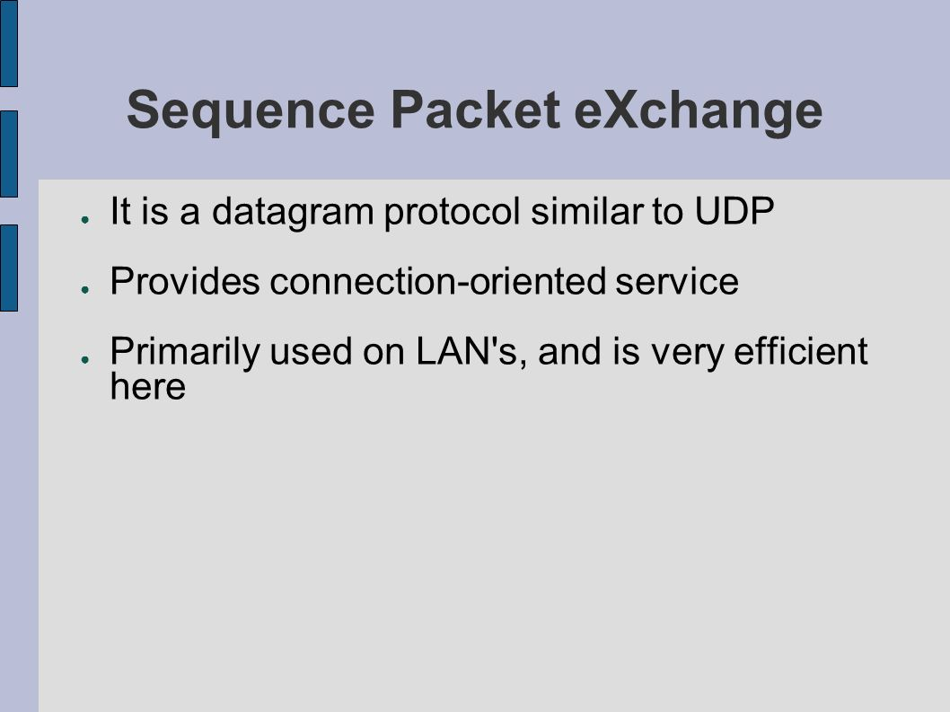 Sequence Packet eXchange