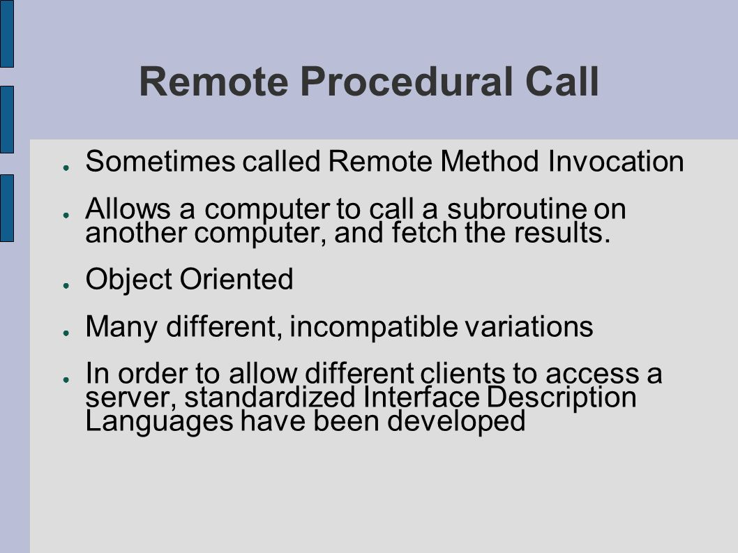Remote Procedural Call