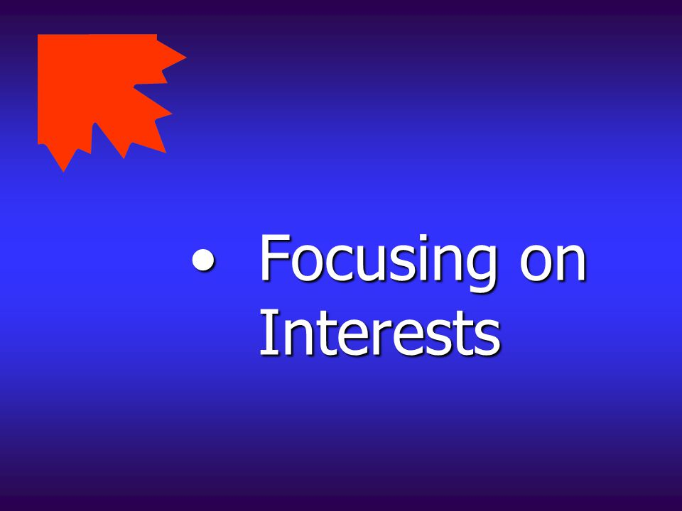 Focusing on Interests