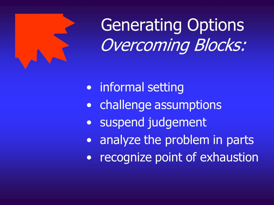 Generating Options Overcoming Blocks: