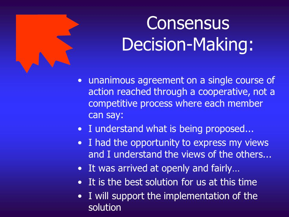 Consensus Decision-Making: