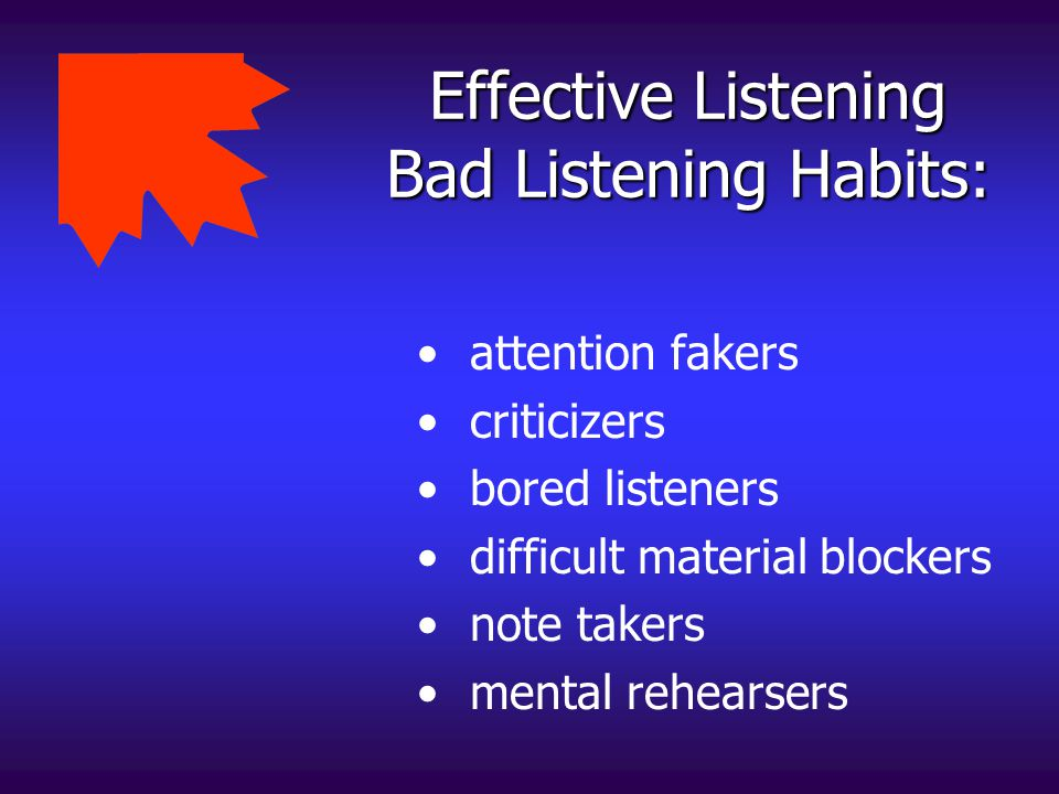 Effective Listening Bad Listening Habits: