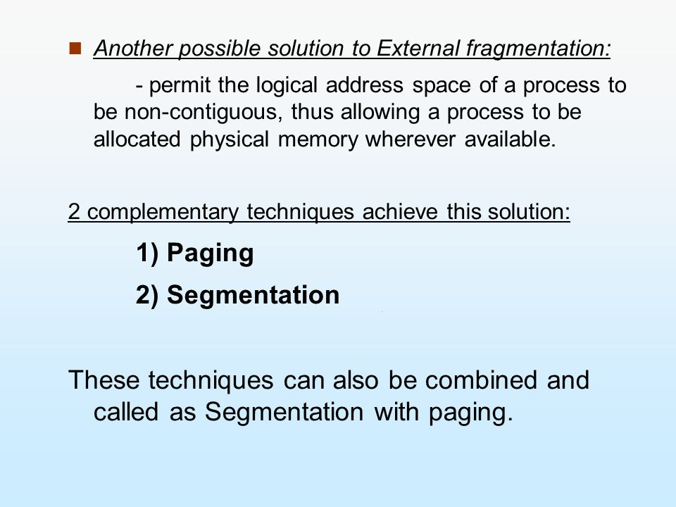 Another possible solution to External fragmentation: