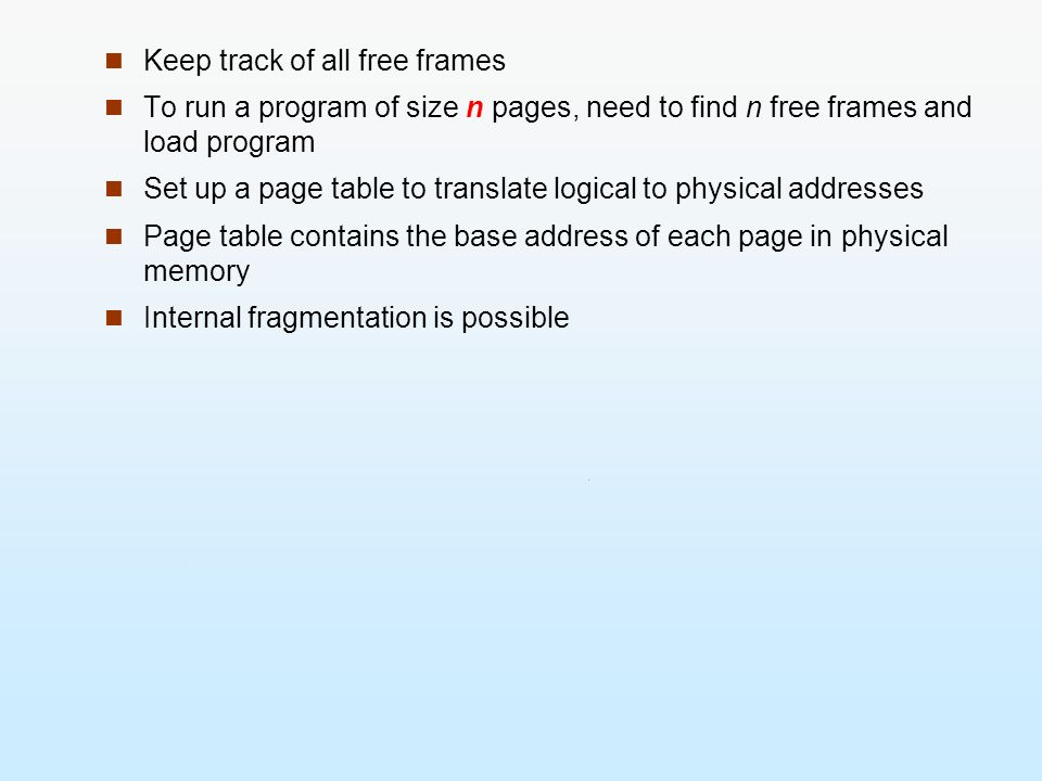 Keep track of all free frames