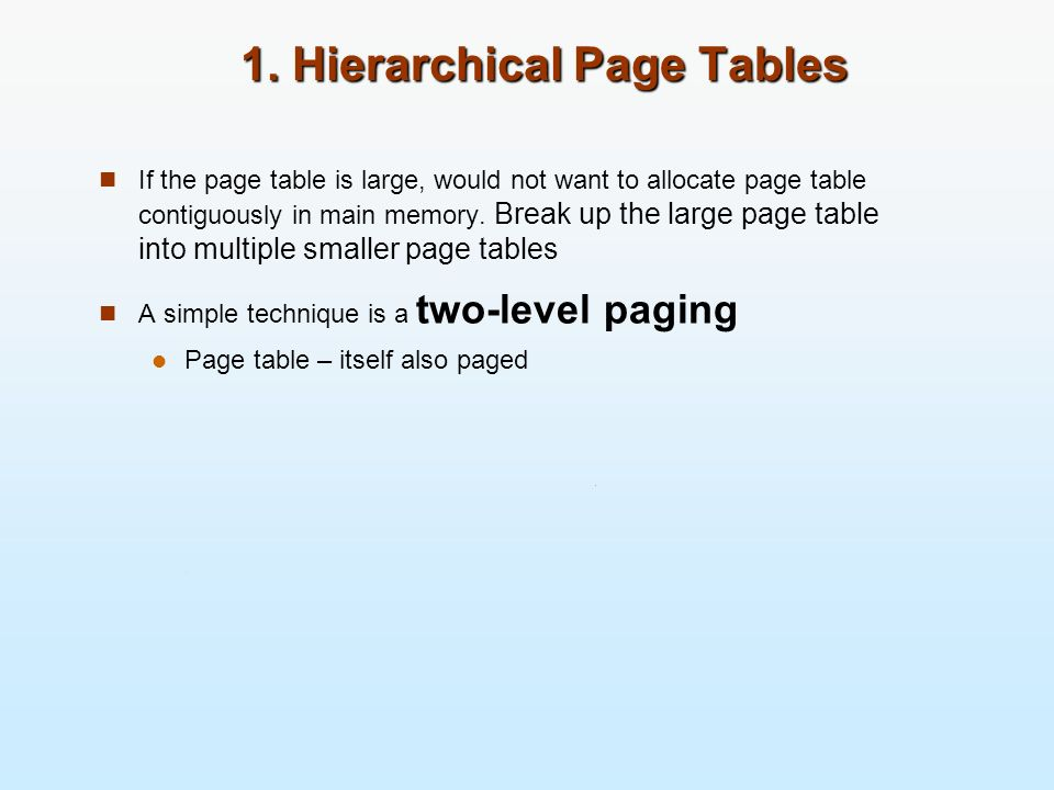 1. Hierarchical Page Tables