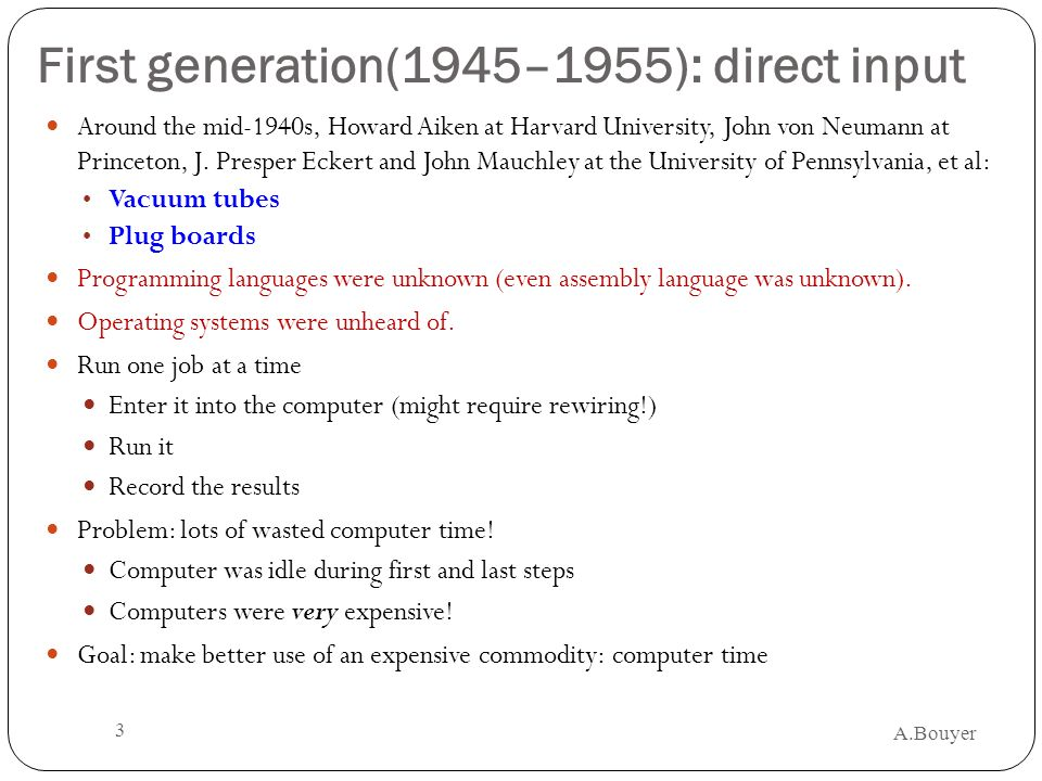 First generation(1945–1955): direct input