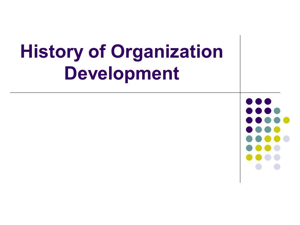 History of Organization Development