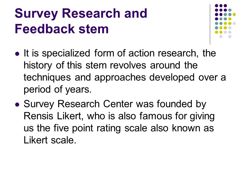 Survey Research and Feedback stem