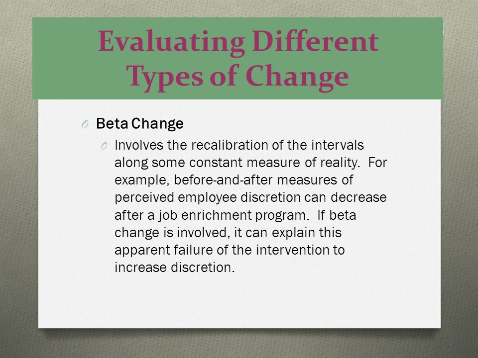 Evaluating Different Types of Change