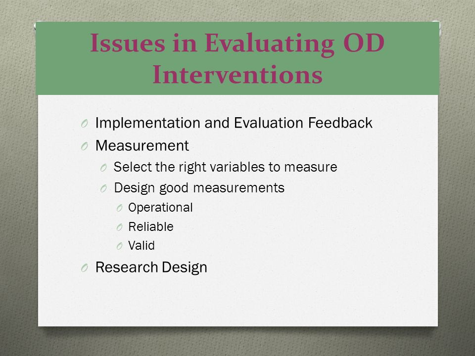 Issues in Evaluating OD Interventions