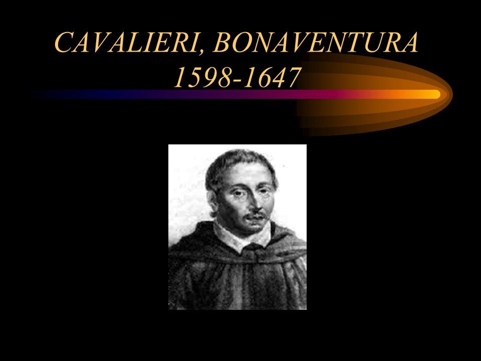 CAVALIERI, BONAVENTURA 1598-1647