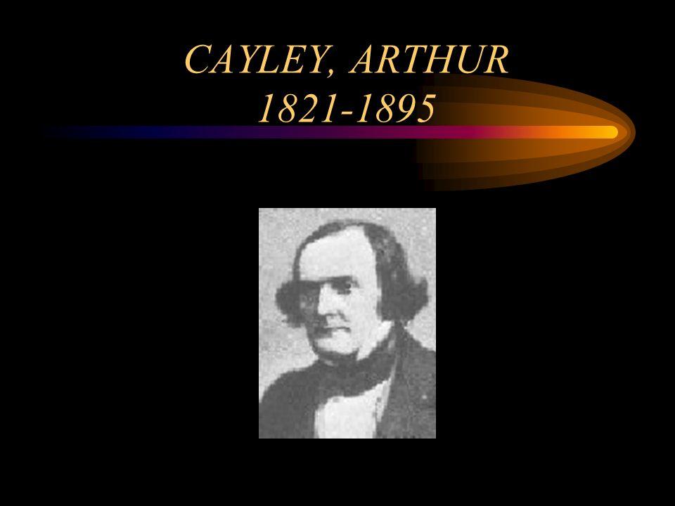 CAYLEY, ARTHUR 1821-1895