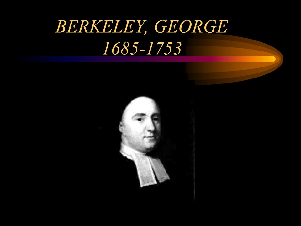 BERKELEY, GEORGE 1685-1753