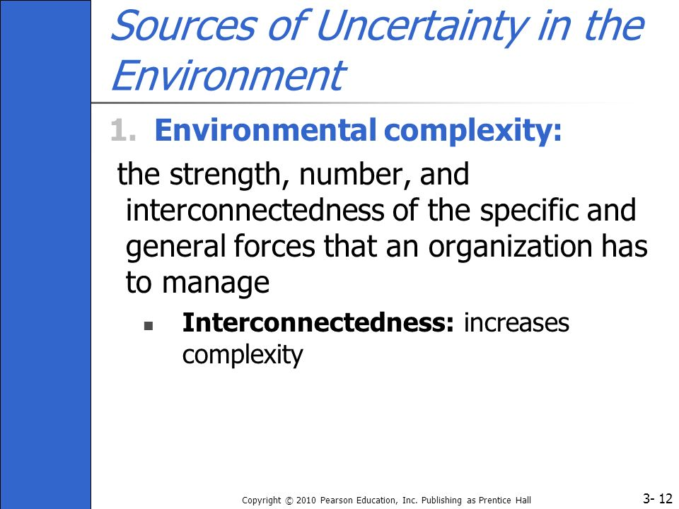 Sources of Uncertainty in the Environment