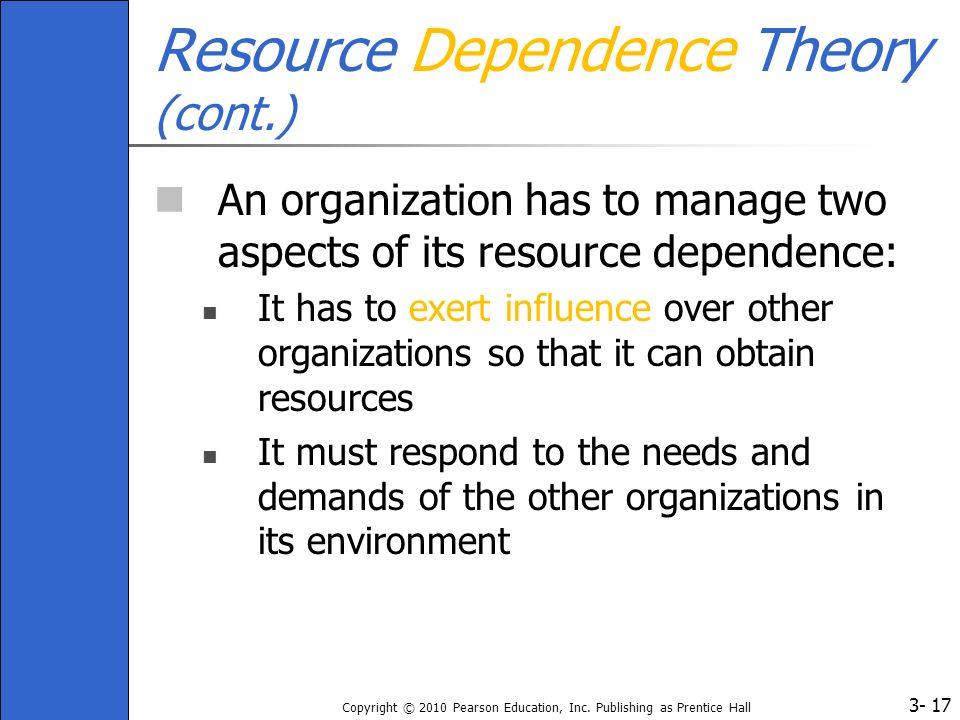 Resource Dependence Theory (cont.)
