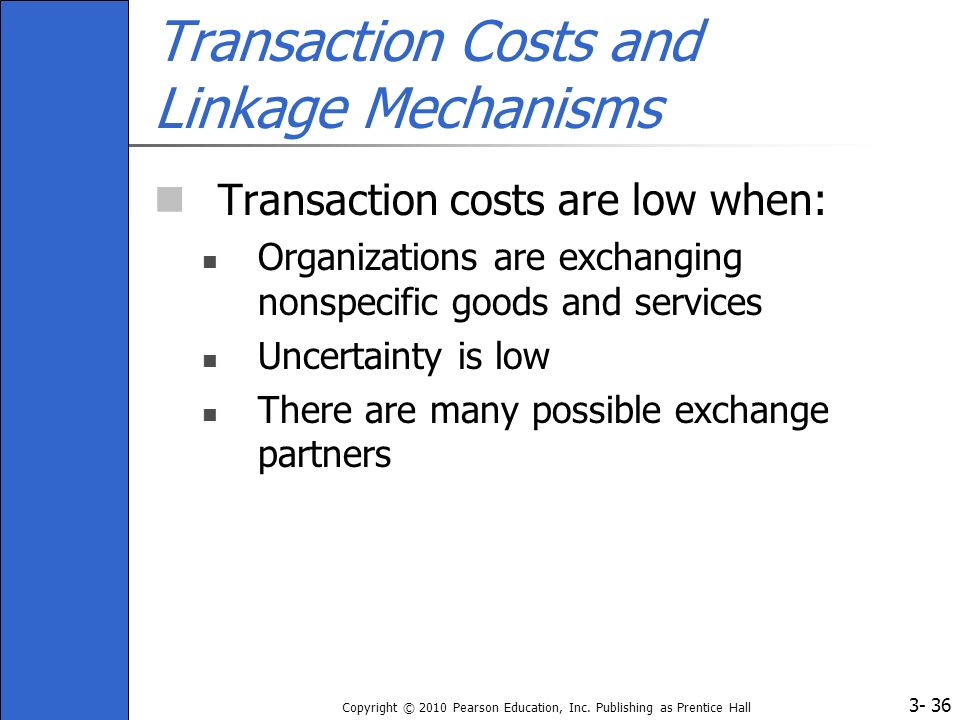 Transaction Costs and Linkage Mechanisms