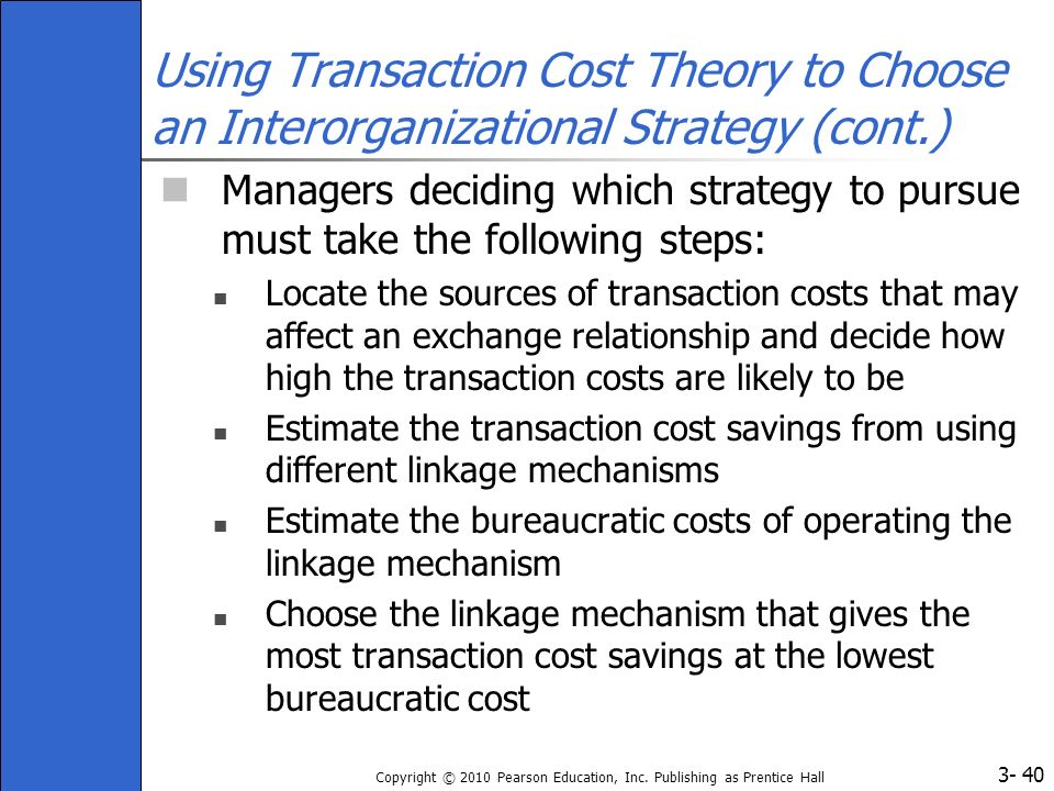 Using Transaction Cost Theory to Choose an Interorganizational Strategy (cont.)