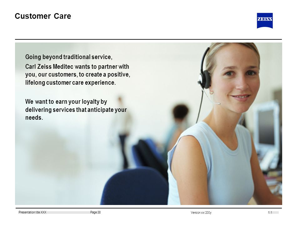 Customer Care Going beyond traditional service,