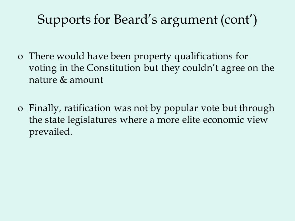 Supports for Beard's argument (cont')