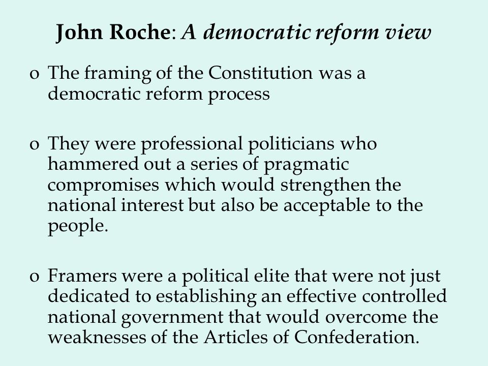 John Roche: A democratic reform view