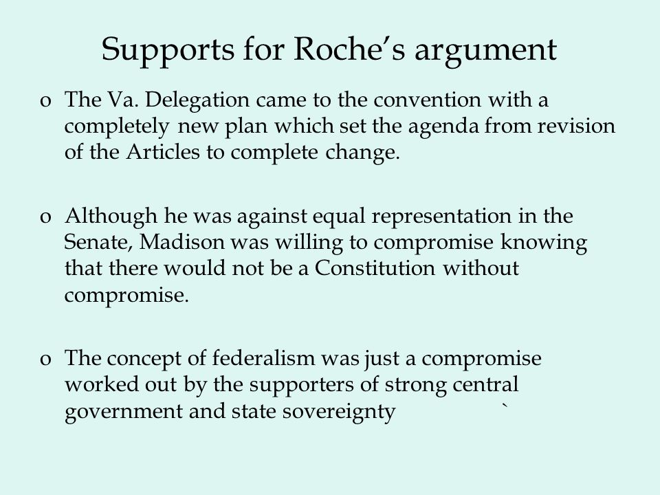 Supports for Roche's argument