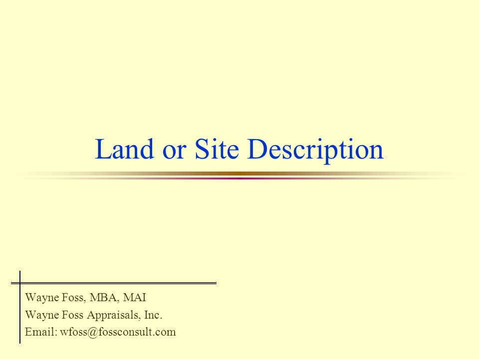 Land or Site Description