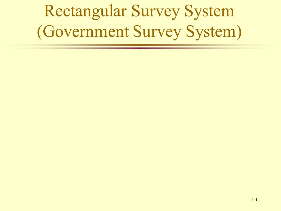 Rectangular Survey System (Government Survey System)