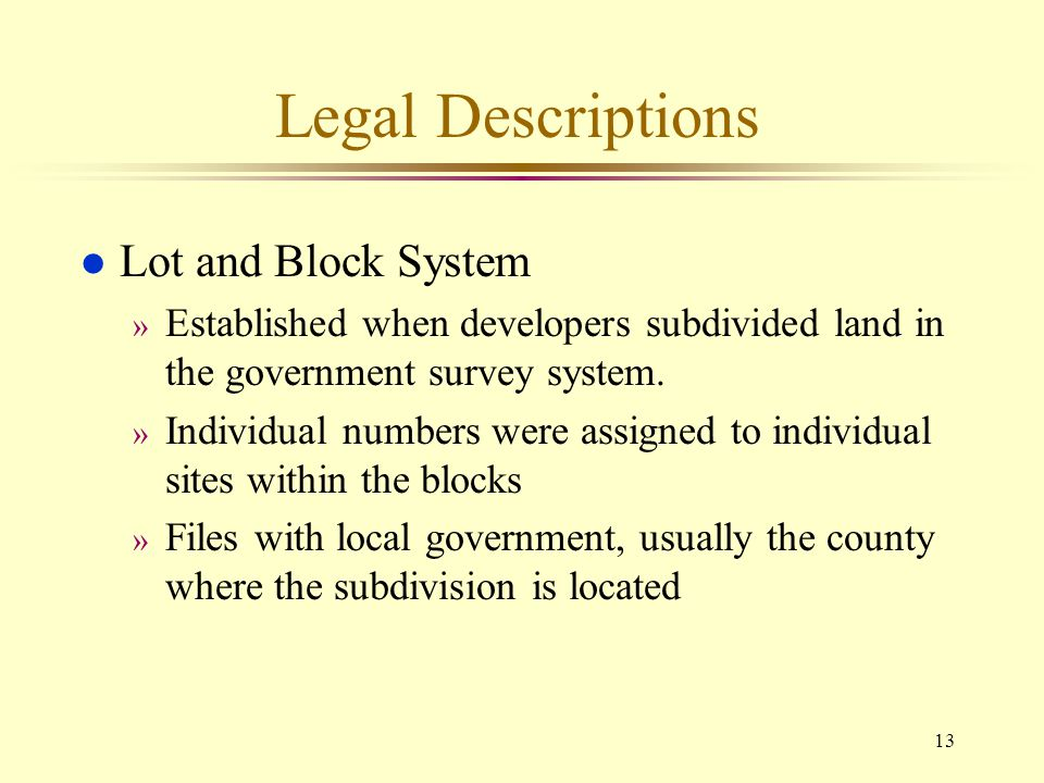 Legal Descriptions Lot and Block System