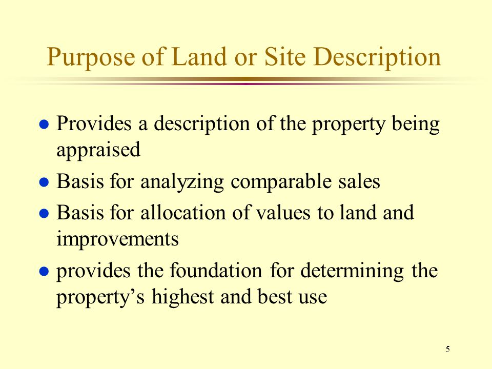 Purpose of Land or Site Description