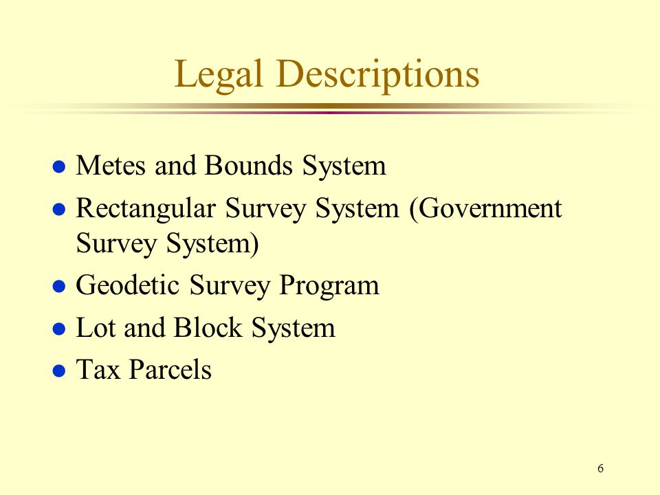 Legal Descriptions Metes and Bounds System