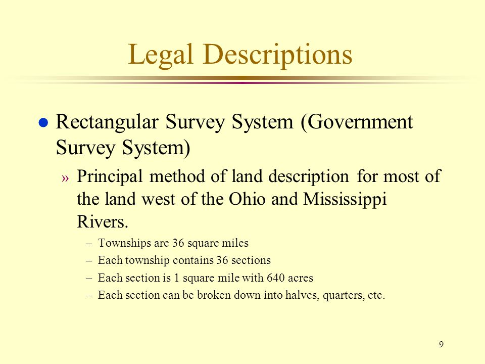 Legal Descriptions Rectangular Survey System (Government Survey System)