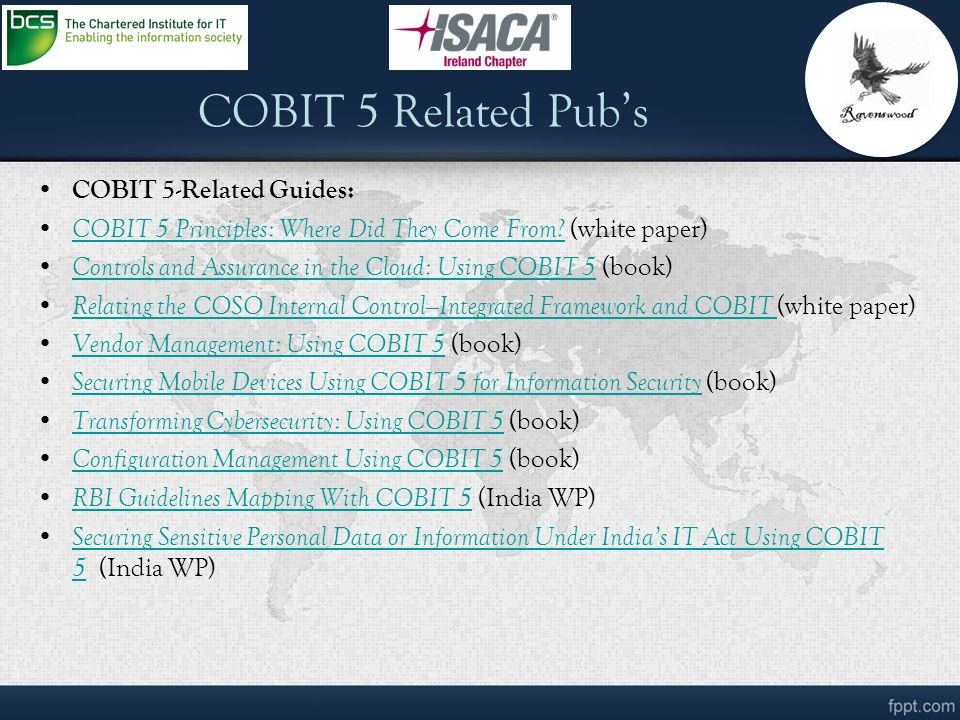 COBIT 5 Related Pub's COBIT 5-Related Guides: