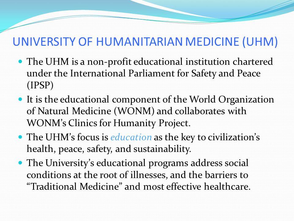 UNIVERSITY OF HUMANITARIAN MEDICINE (UHM)