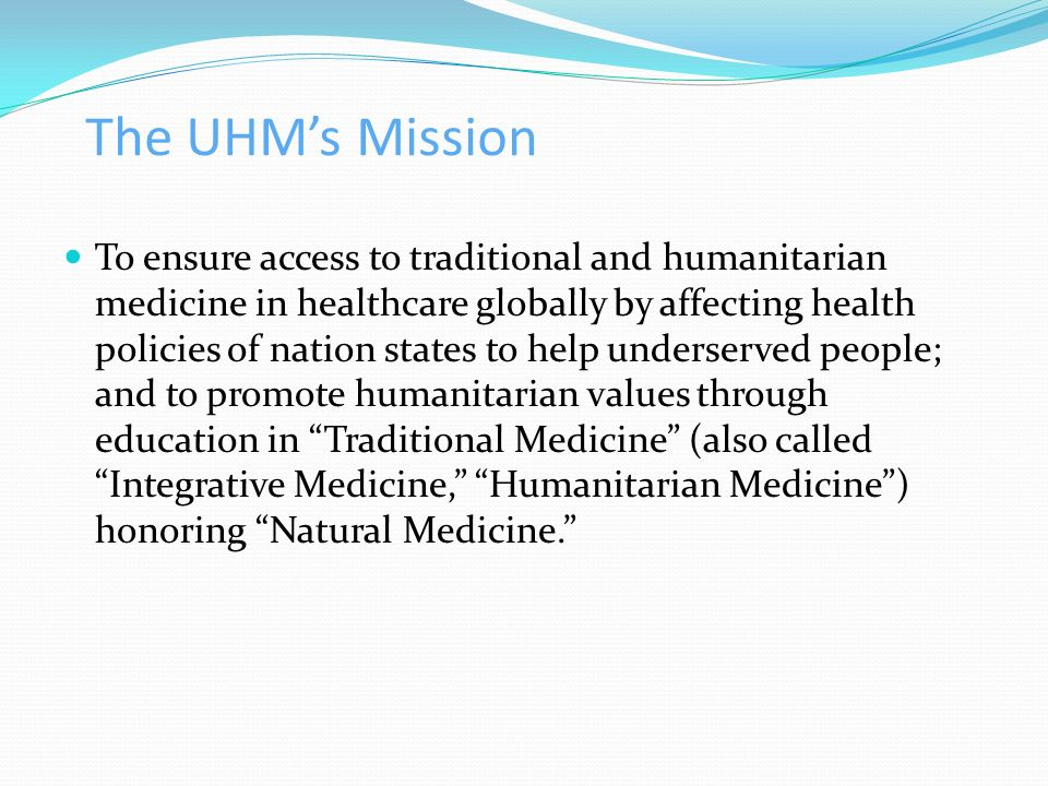 The UHM's Mission