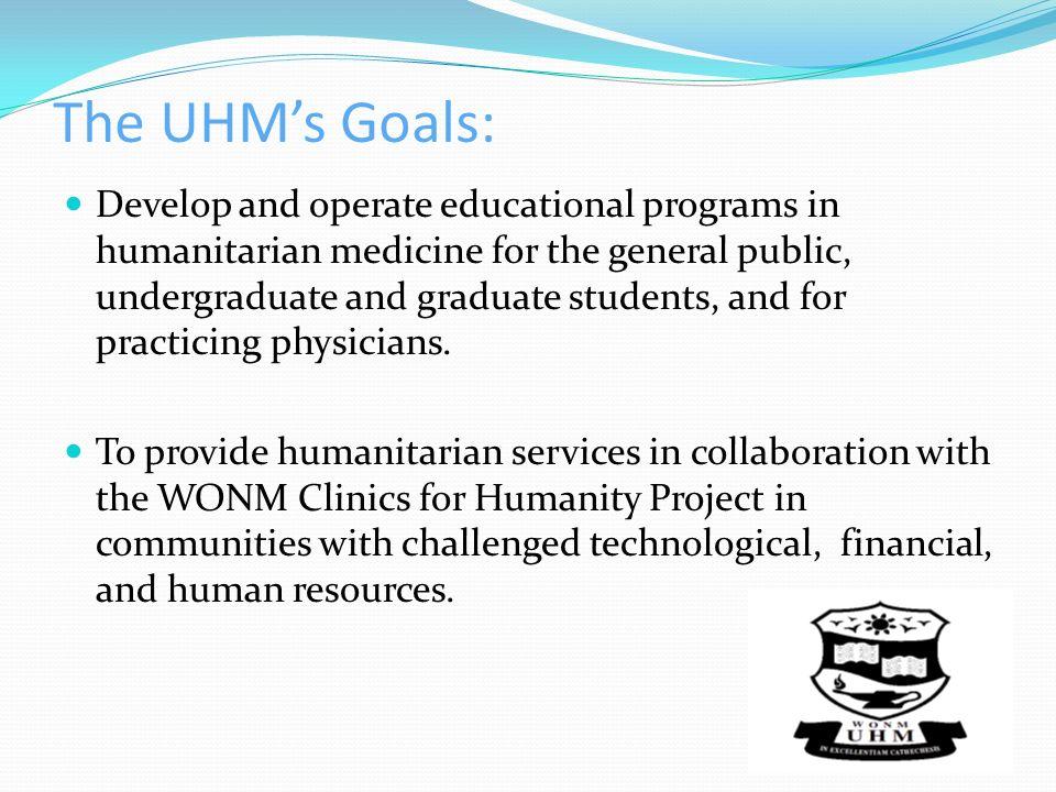 The UHM's Goals: