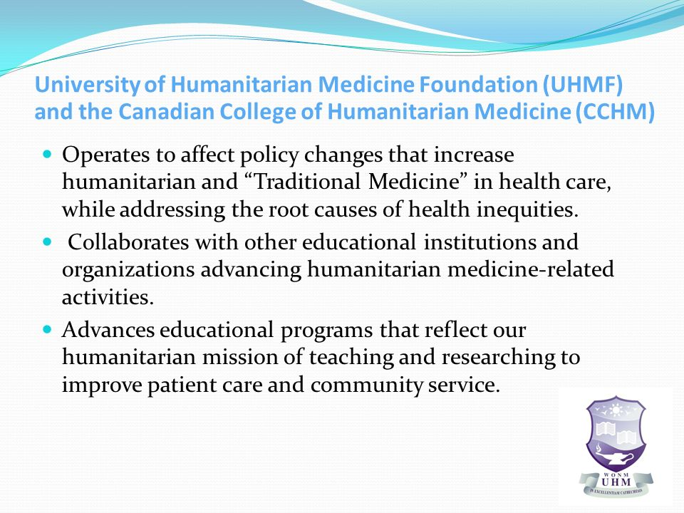 University of Humanitarian Medicine Foundation (UHMF) and the Canadian College of Humanitarian Medicine (CCHM)