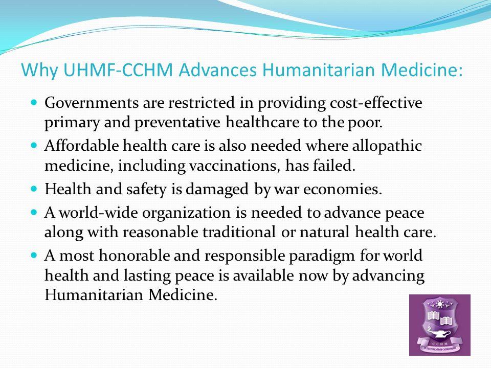 Why UHMF-CCHM Advances Humanitarian Medicine: