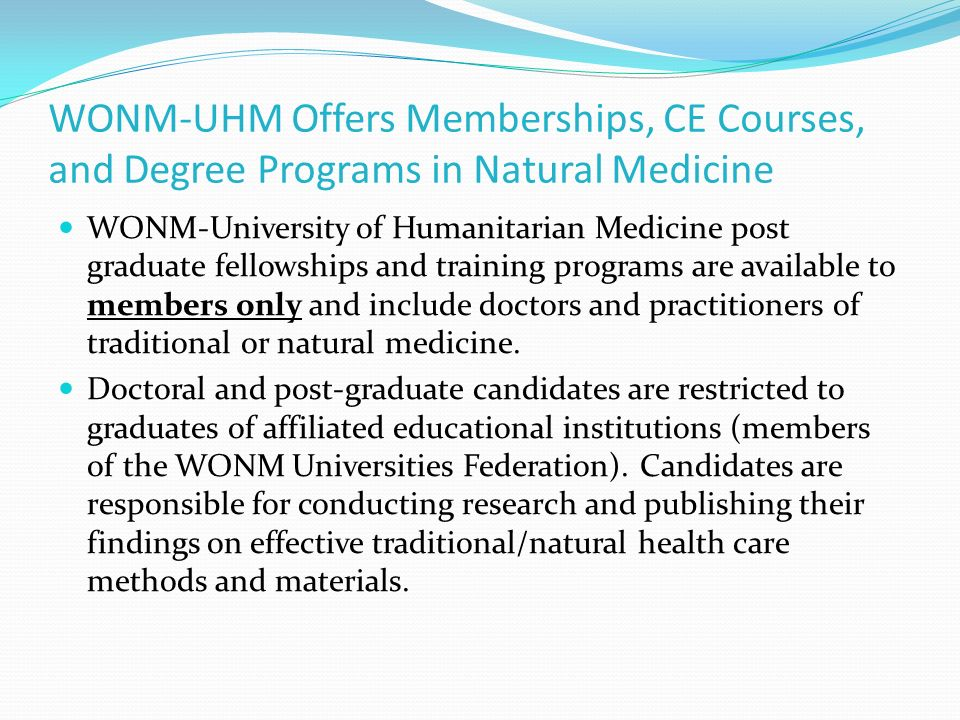 WONM-UHM Offers Memberships, CE Courses, and Degree Programs in Natural Medicine