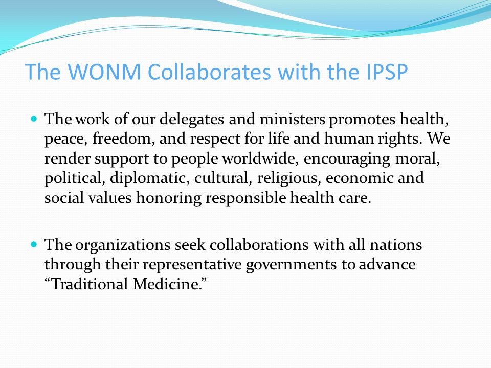 The WONM Collaborates with the IPSP