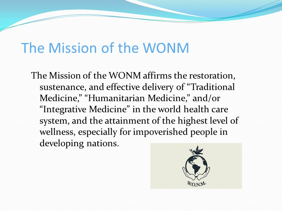 The Mission of the WONM