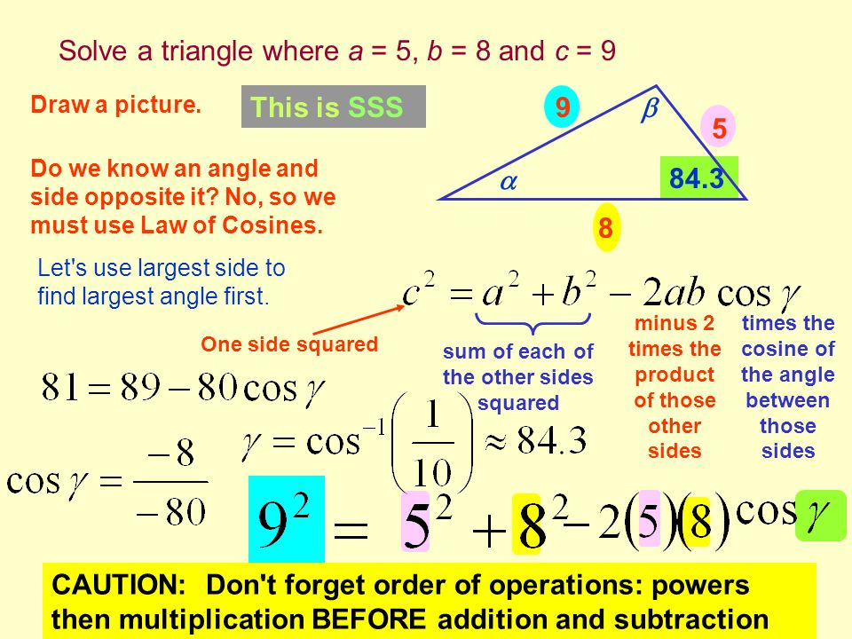 Solve a triangle where a = 5, b = 8 and c = 9