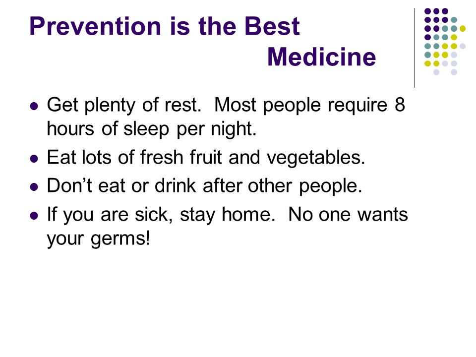 Prevention is the Best Medicine
