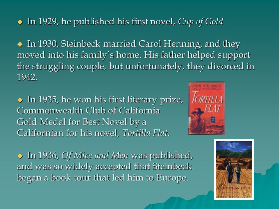 In 1929, he published his first novel, Cup of Gold