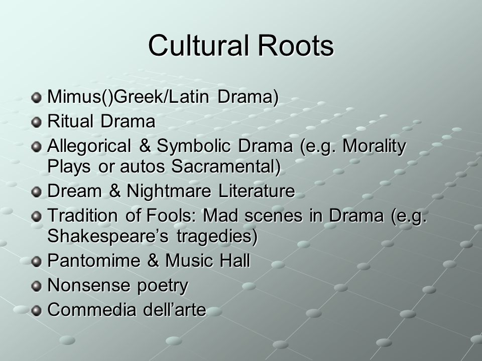 Cultural Roots Mimus()Greek/Latin Drama) Ritual Drama