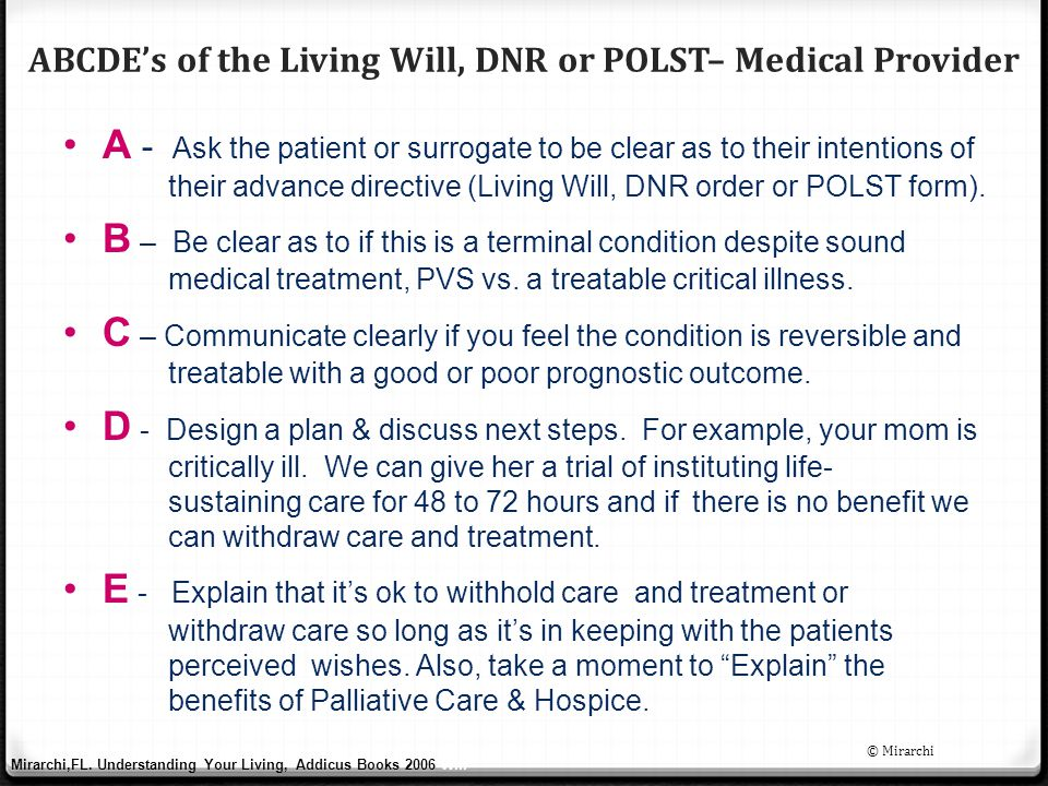 ABCDE's of the Living Will, DNR or POLST– Medical Provider