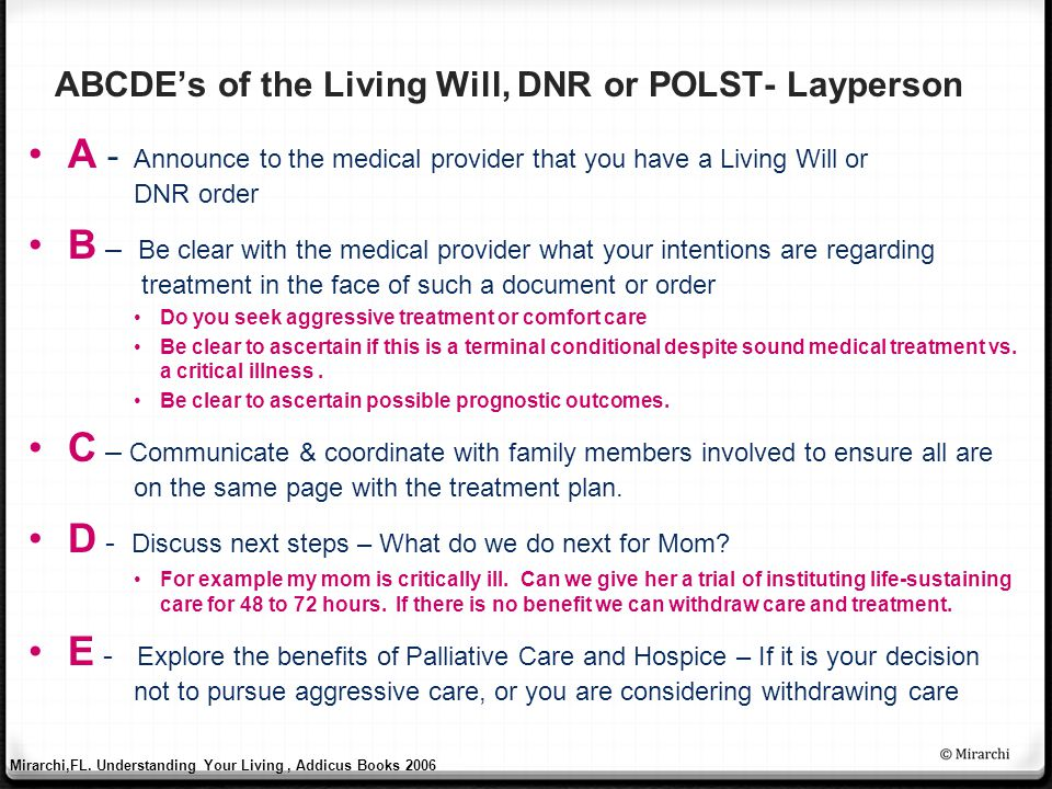 ABCDE's of the Living Will, DNR or POLST- Layperson