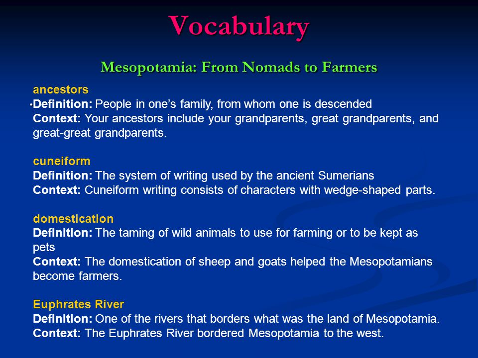 Vocabulary Mesopotamia: From Nomads to Farmers