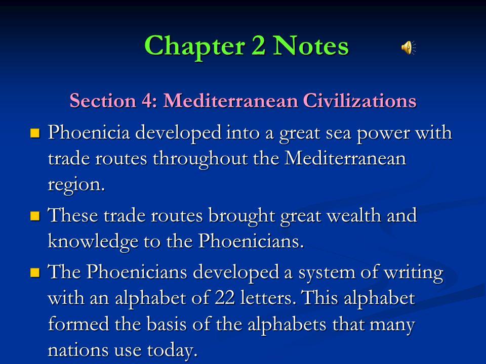 Section 4: Mediterranean Civilizations